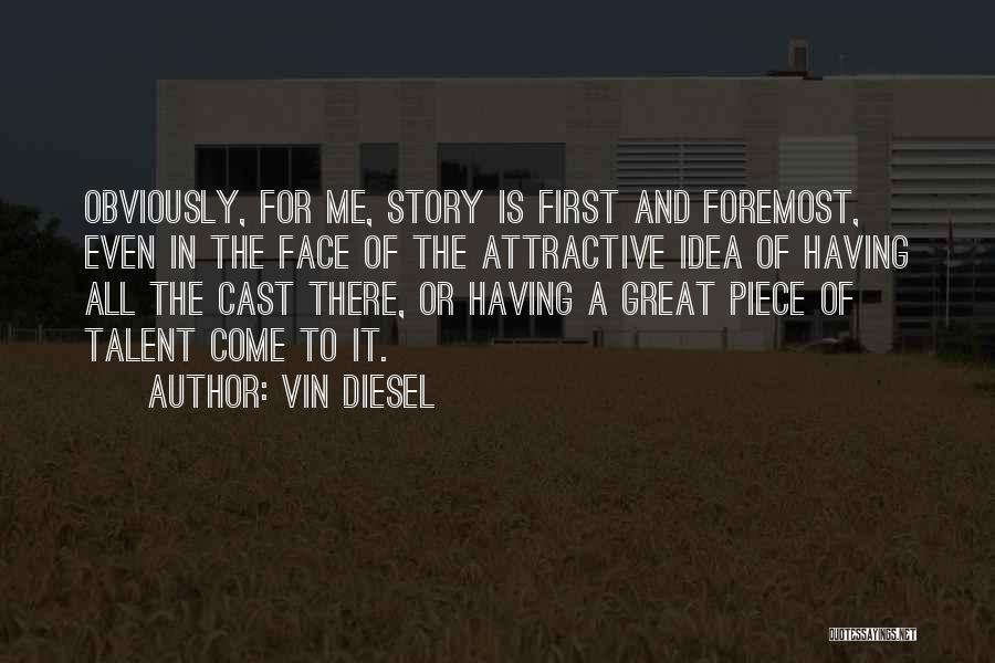Vin Diesel Quotes 432118
