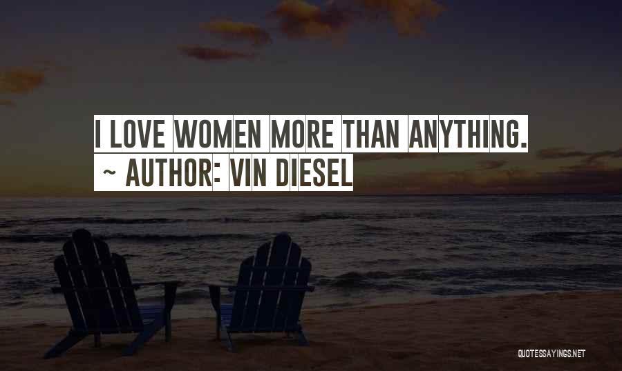 Vin Diesel Quotes 476096