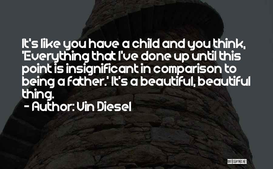 Vin Diesel Quotes 491890