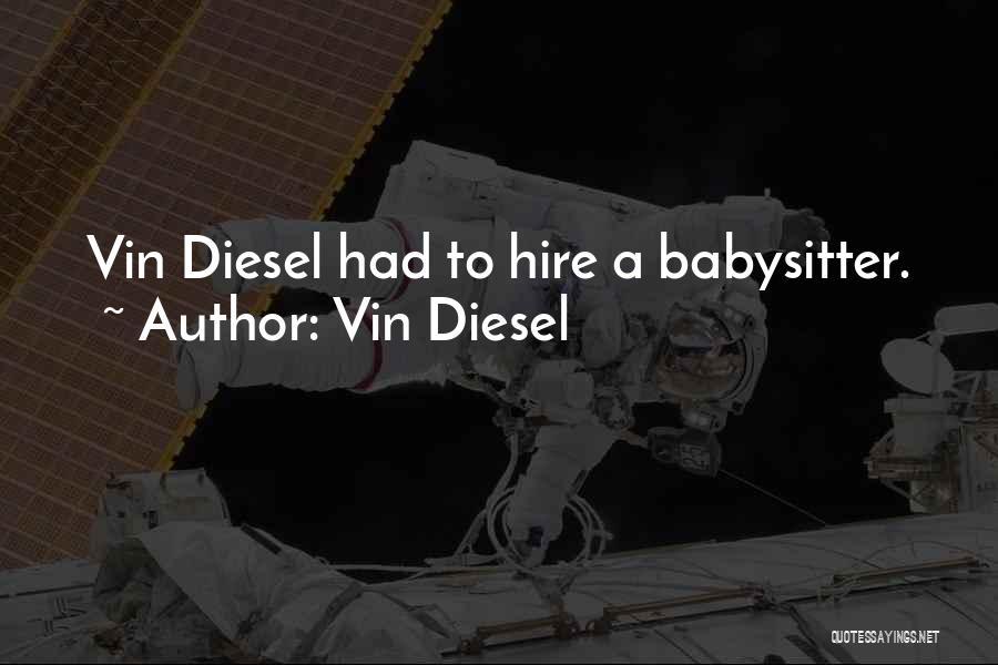 Vin Diesel Quotes 673072