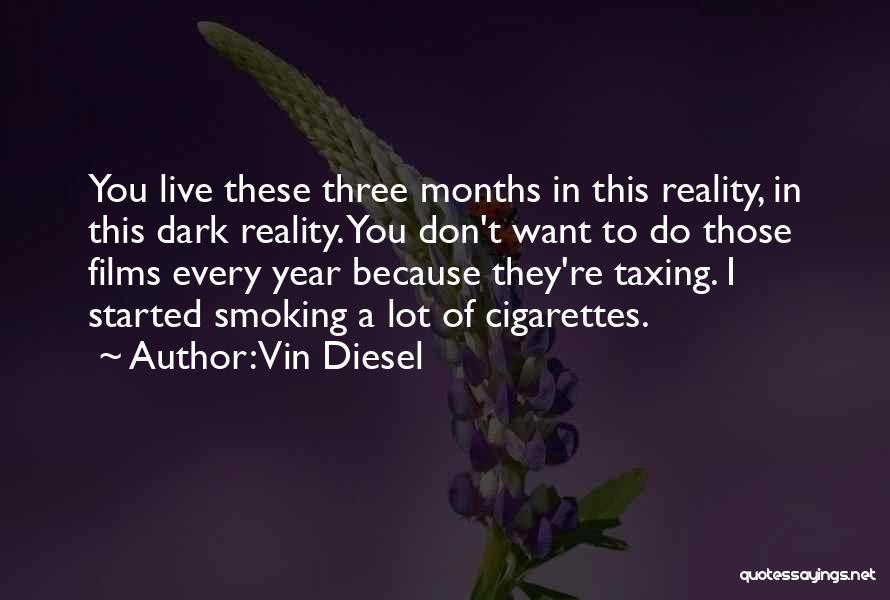 Vin Diesel Quotes 781508