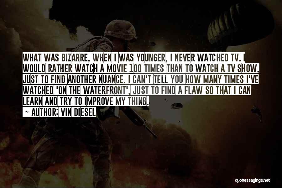 Vin Diesel Quotes 892254