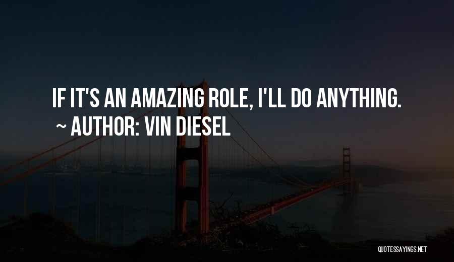 Vin Diesel Quotes 939254
