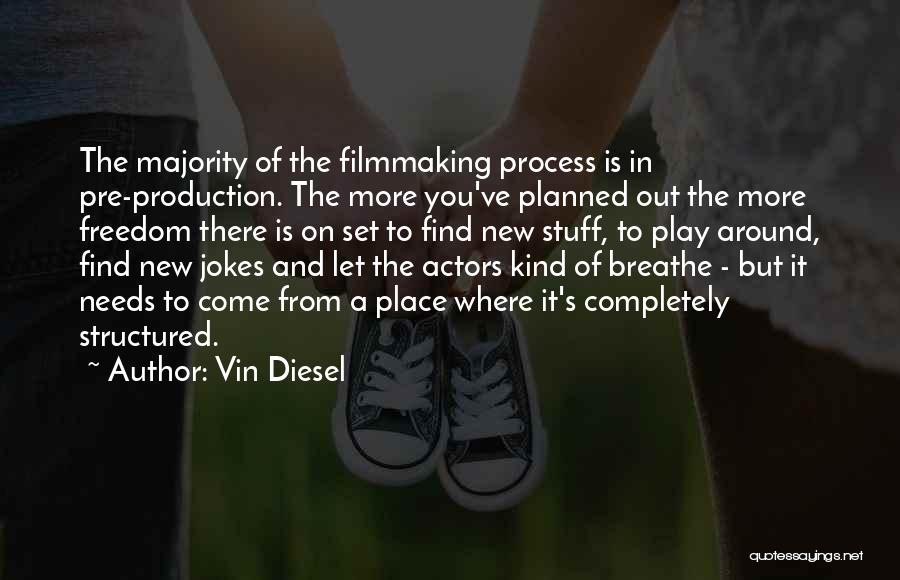 Vin Diesel Quotes 998822