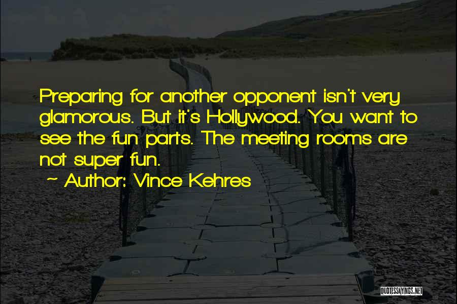 Vince Kehres Quotes 2020014