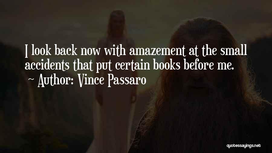 Vince Passaro Quotes 923285