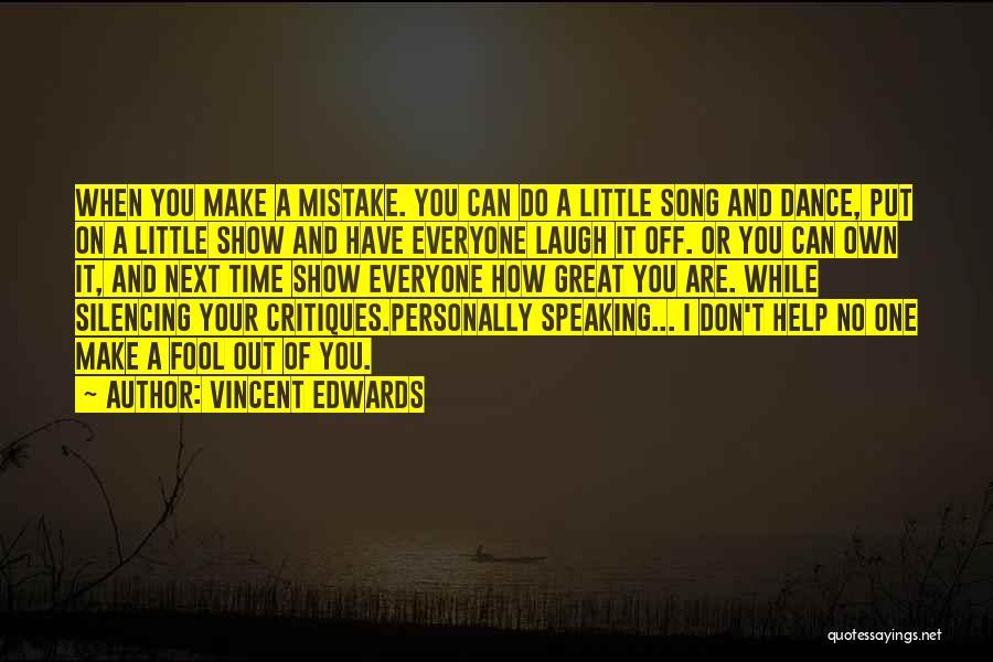Vincent Edwards Quotes 1148653