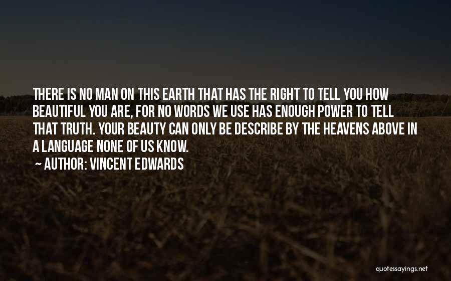 Vincent Edwards Quotes 1526172