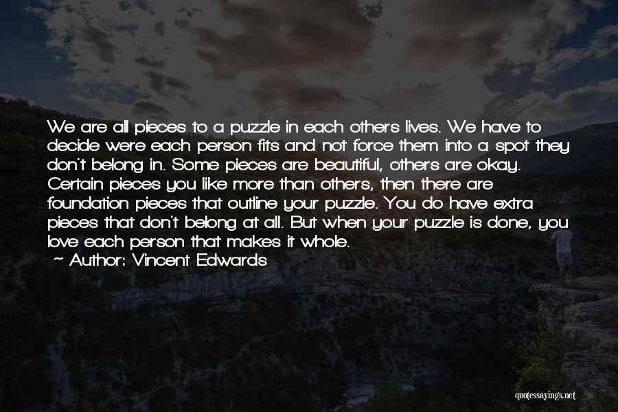 Vincent Edwards Quotes 1753842