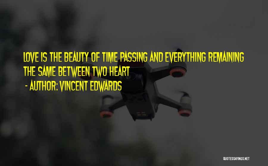 Vincent Edwards Quotes 2177255