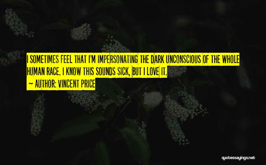 Vincent Price Quotes 1022518