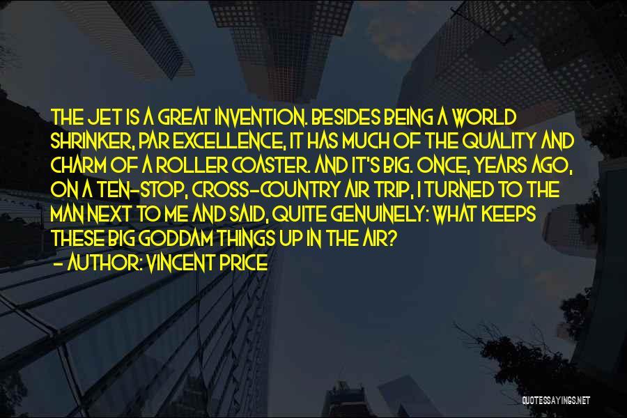 Vincent Price Quotes 1177680