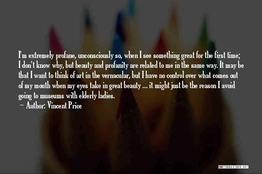 Vincent Price Quotes 1271099