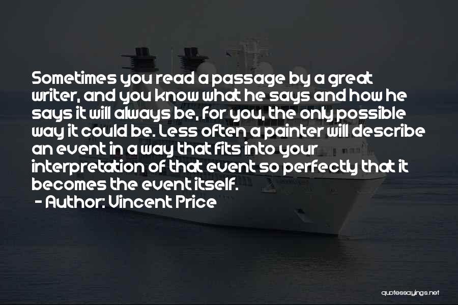 Vincent Price Quotes 1299195