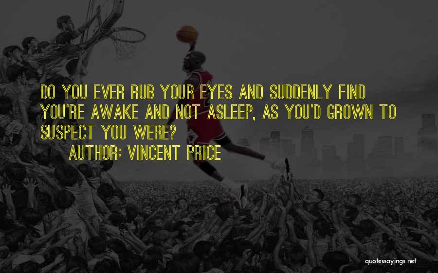 Vincent Price Quotes 1425812