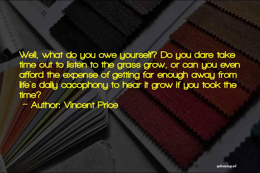 Vincent Price Quotes 1611160