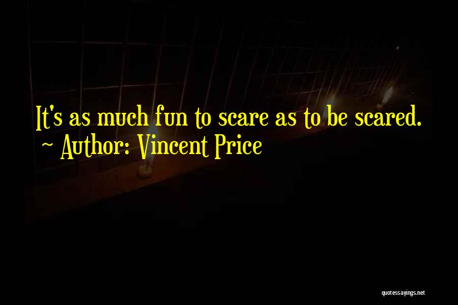 Vincent Price Quotes 1732292