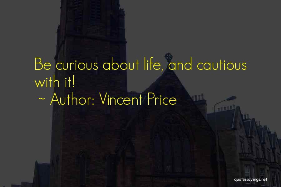 Vincent Price Quotes 310660