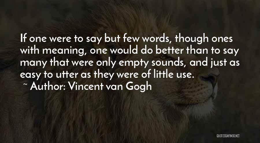 Vincent Van Gogh Quotes 1068387