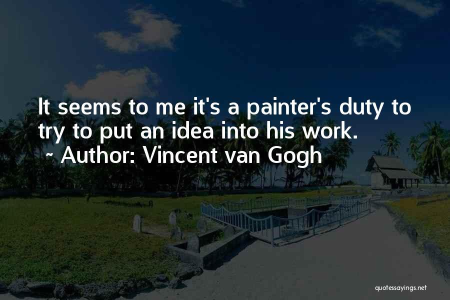 Vincent Van Gogh Quotes 1130953