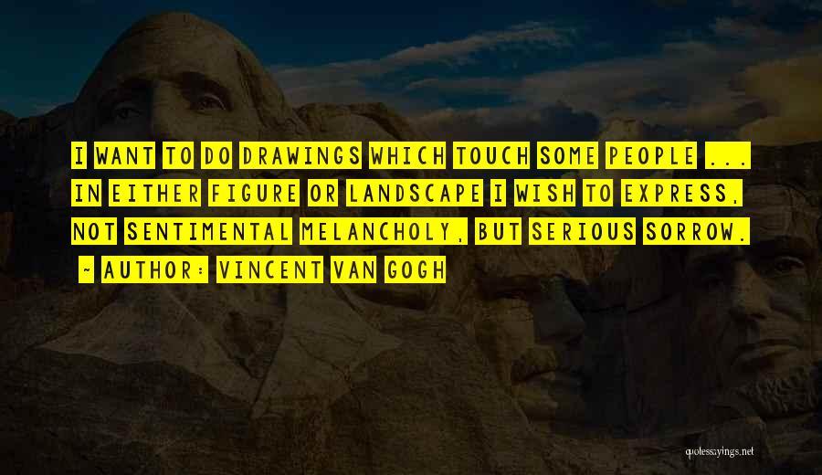 Vincent Van Gogh Quotes 1194108