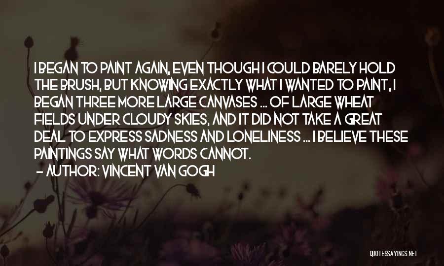 Vincent Van Gogh Quotes 1330643