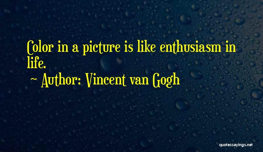 Vincent Van Gogh Quotes 134406