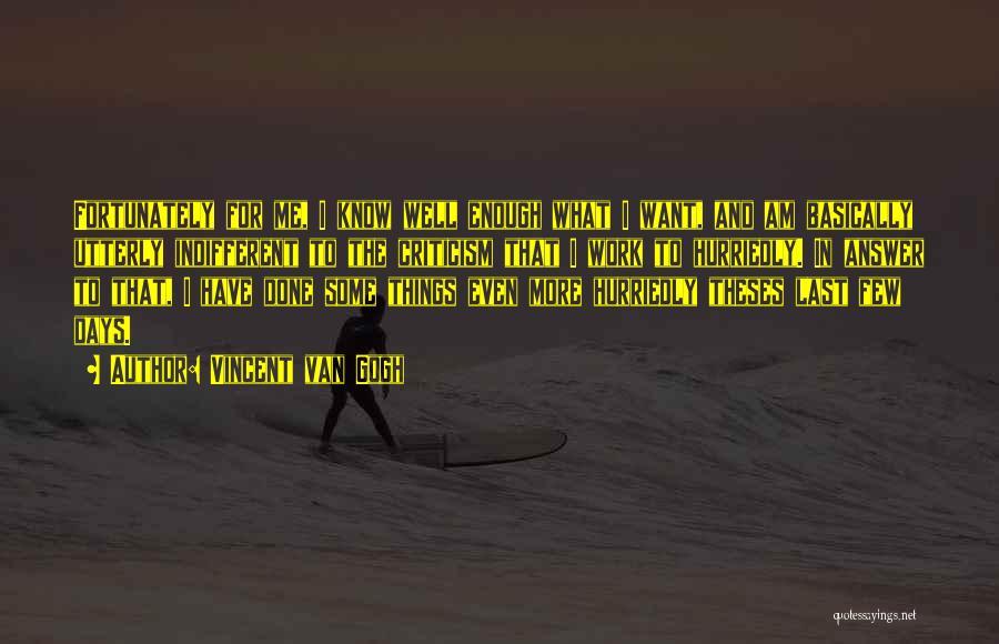 Vincent Van Gogh Quotes 1512502