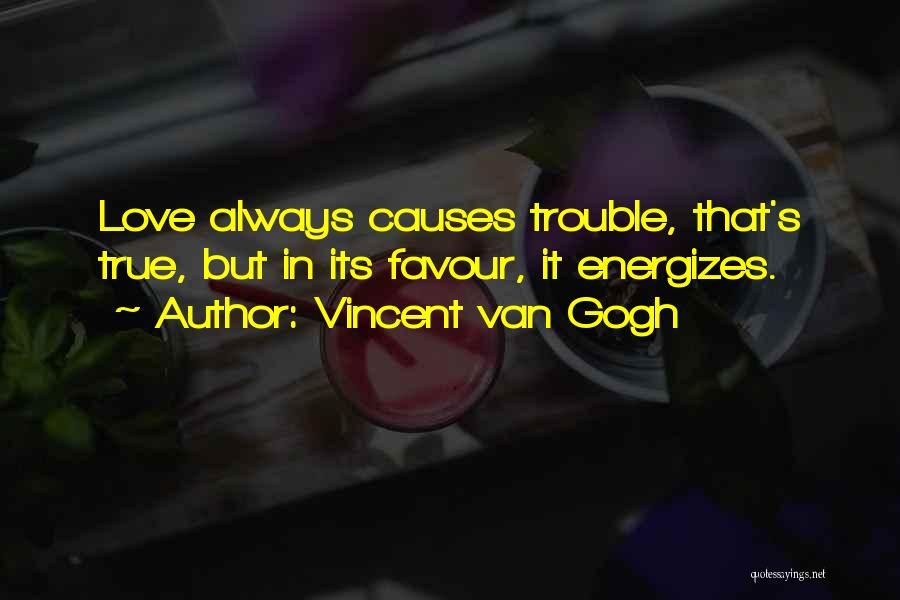 Vincent Van Gogh Quotes 1587106