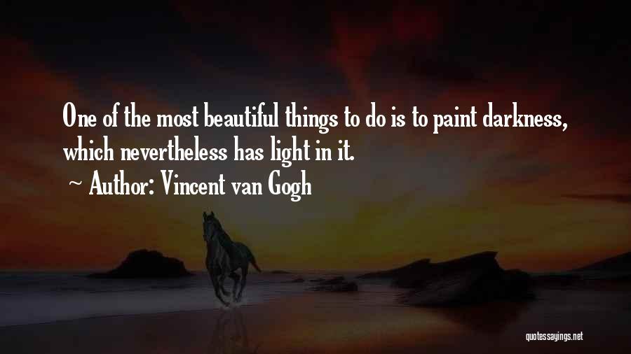 Vincent Van Gogh Quotes 1700447