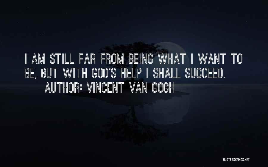 Vincent Van Gogh Quotes 170783