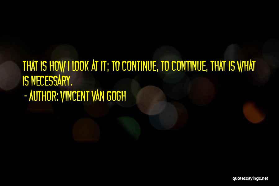 Vincent Van Gogh Quotes 2008022
