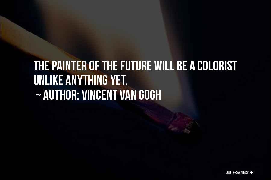 Vincent Van Gogh Quotes 2118779