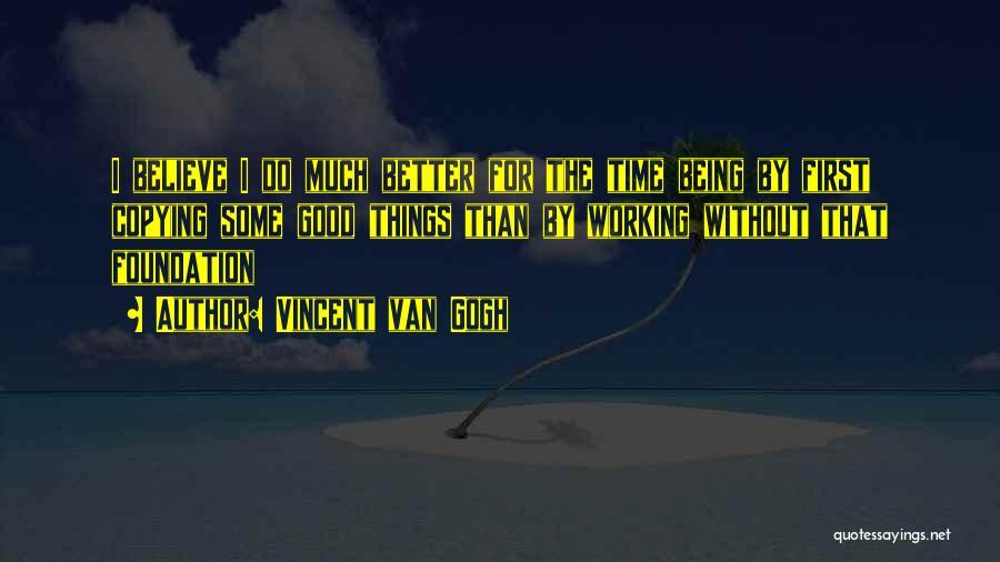 Vincent Van Gogh Quotes 2139032