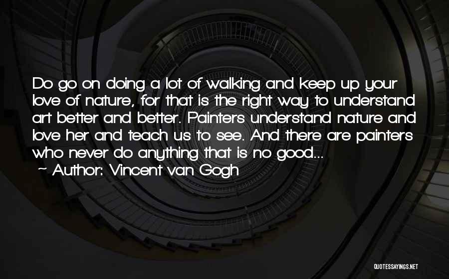Vincent Van Gogh Quotes 360547