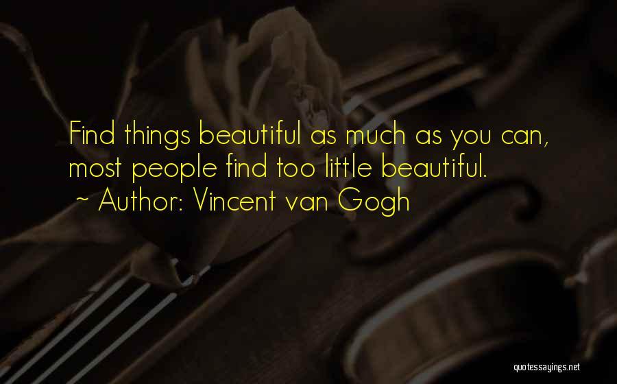 Vincent Van Gogh Quotes 408210