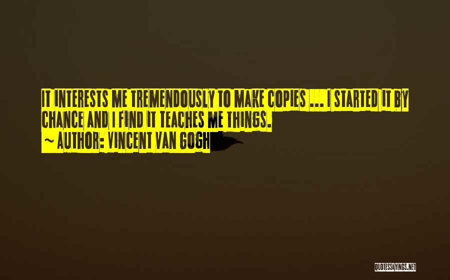 Vincent Van Gogh Quotes 499612