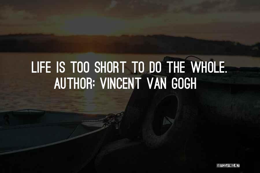 Vincent Van Gogh Quotes 546573