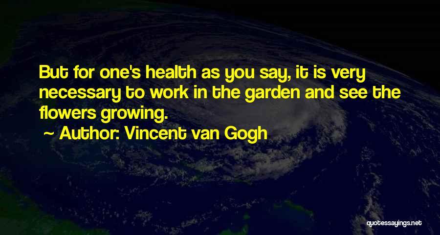 Vincent Van Gogh Quotes 728284