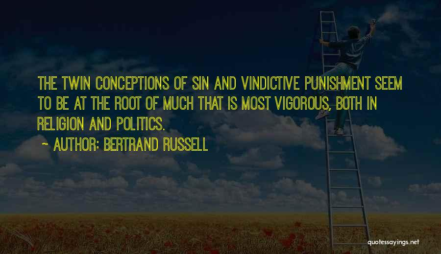 Vindictive Quotes By Bertrand Russell