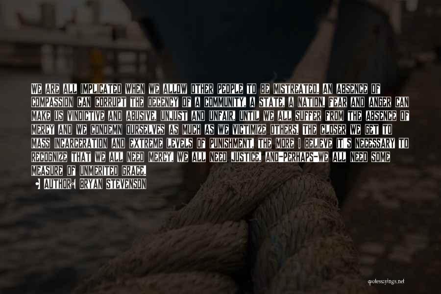 Vindictive Quotes By Bryan Stevenson