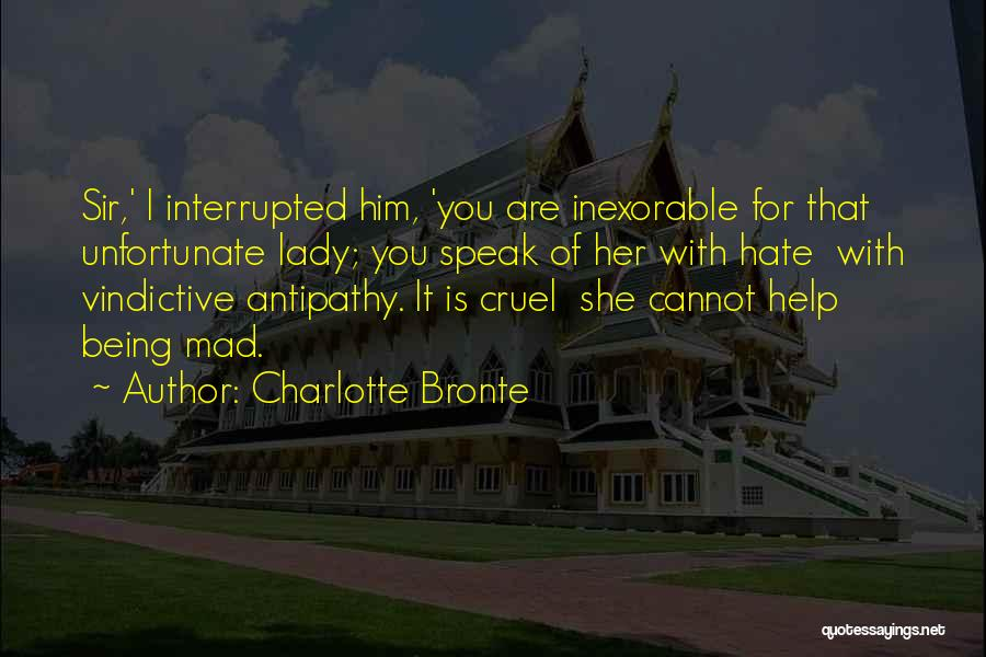 Vindictive Quotes By Charlotte Bronte
