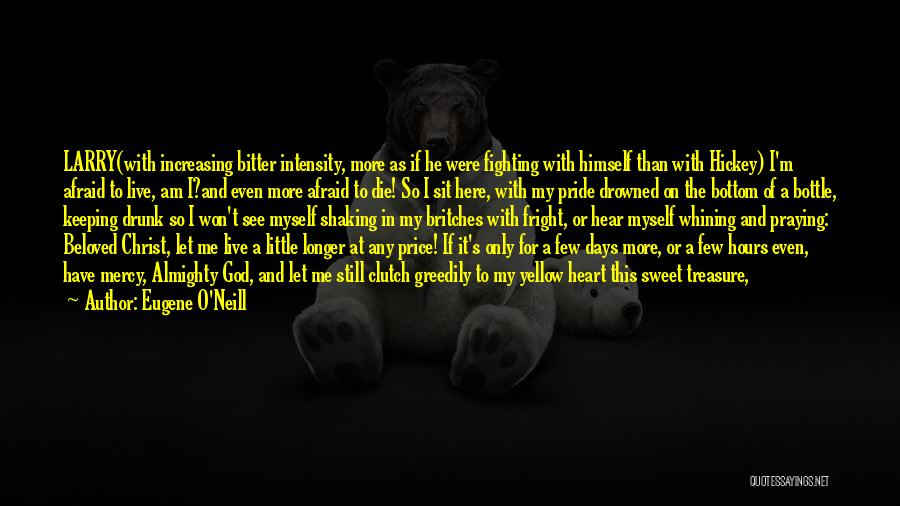 Vindictive Quotes By Eugene O'Neill