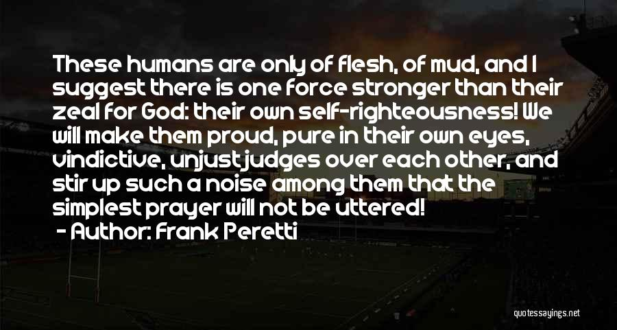 Vindictive Quotes By Frank Peretti