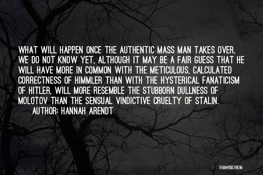 Vindictive Quotes By Hannah Arendt