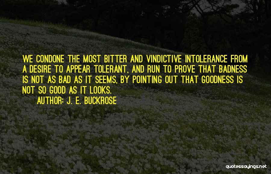 Vindictive Quotes By J. E. Buckrose