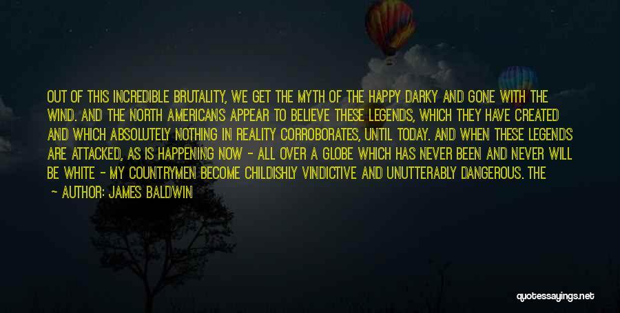 Vindictive Quotes By James Baldwin