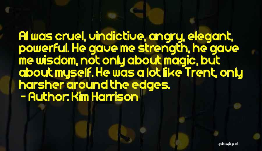 Vindictive Quotes By Kim Harrison