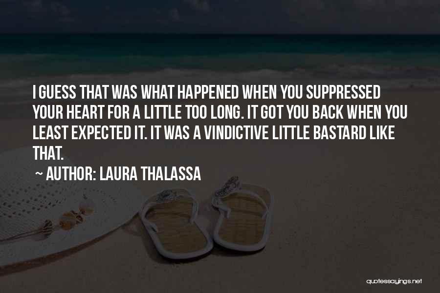 Vindictive Quotes By Laura Thalassa