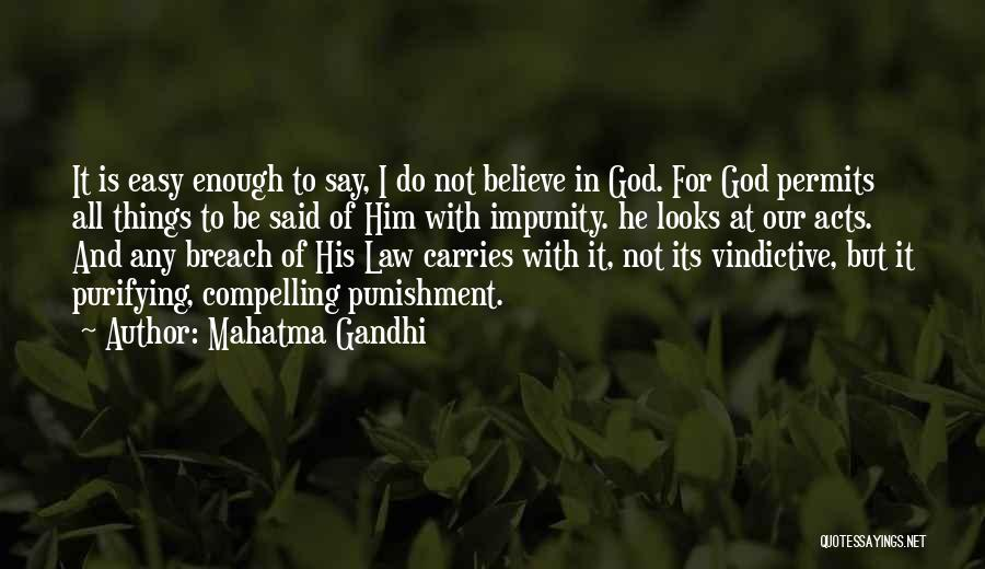 Vindictive Quotes By Mahatma Gandhi